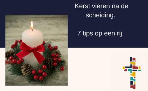 Praktische tips voor Kerst vieren na een scheiding